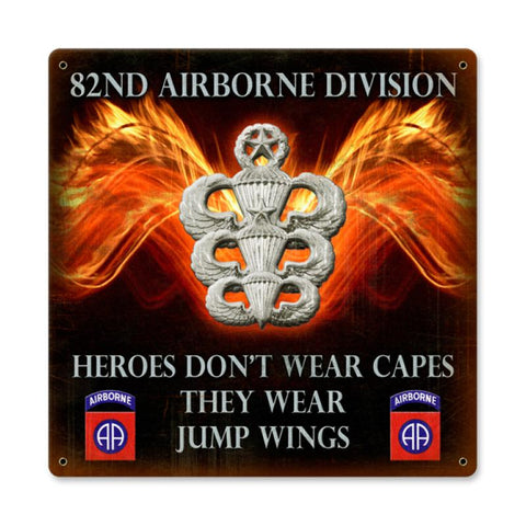 82nd Airborne Heroes Wear Jump Wings Sign