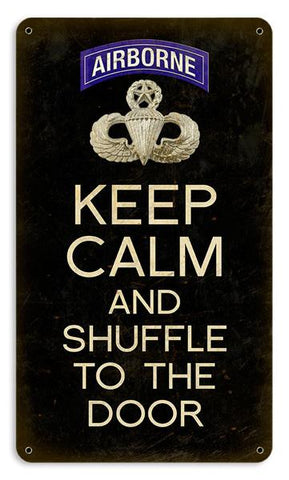 Keep Calm and Shuffle to the Door Airborne Master Wings Sign