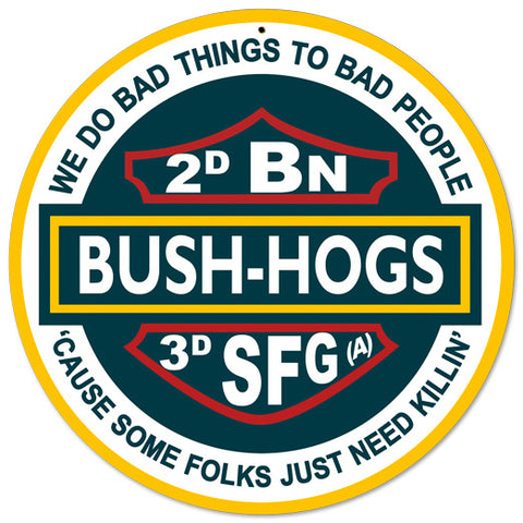Special Forces 3rd Group 2nd Battalion Bush Hogs Sign Small