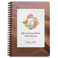 My Arizona State Adventures - A 75-page lined journal to record your travels