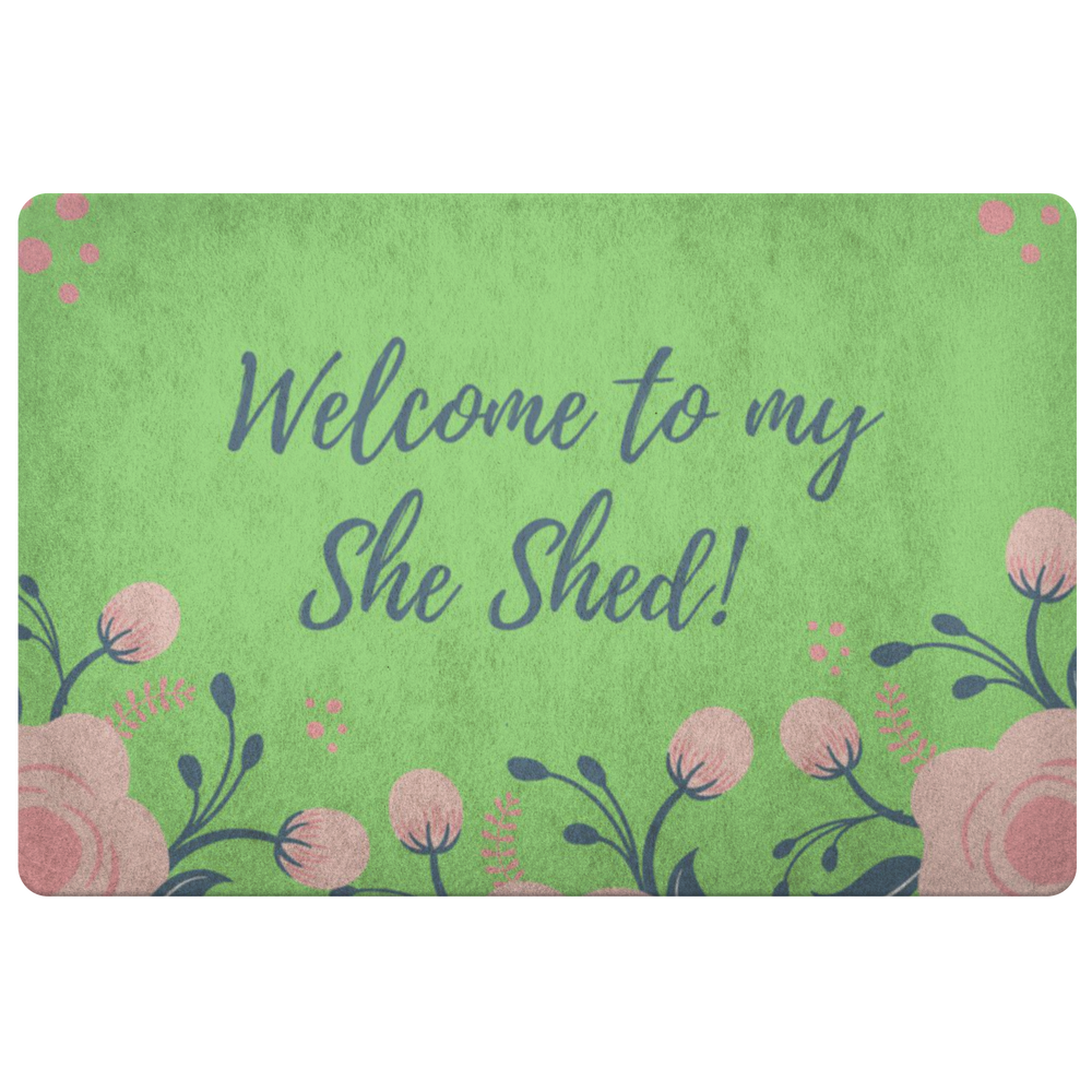 Welcome to my She Shed Foam Rubber Doormat