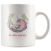 """Be Who You Are"" Unicorn Design Coffee Mug"