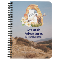 My Utah Adventures Travel Journal- A 75-page lined travel diary to record your travels and thoughts