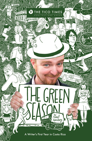 """The Green Season"" by Robert Isenberg"