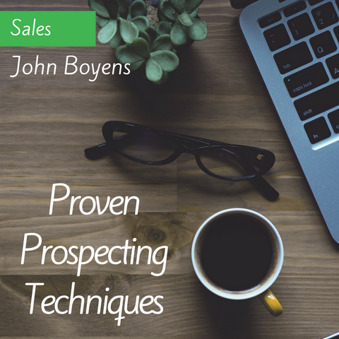 Proven Prospecting Techniques MP3