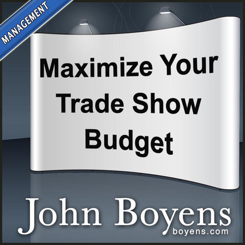 Maximizing Your Trade Show Budget MP3