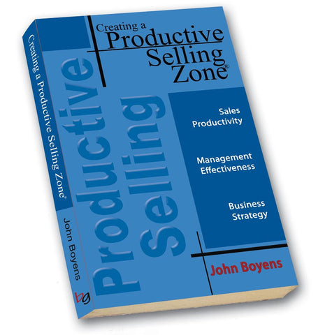 Creating a Productive Selling Zone®  Paperback Book