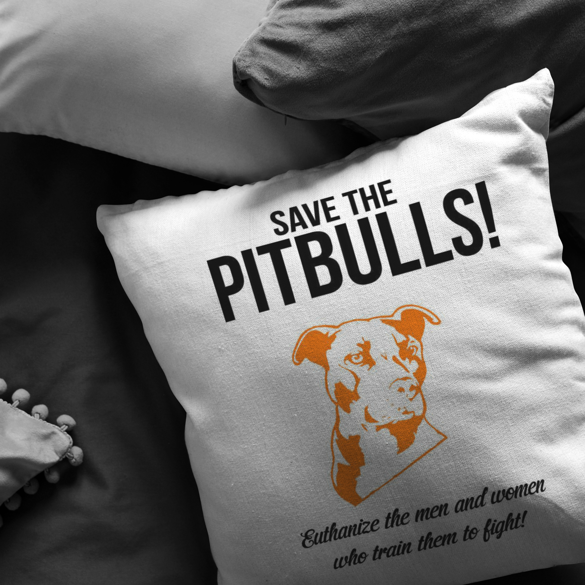 SAVE THE PITBULLS - Pillow