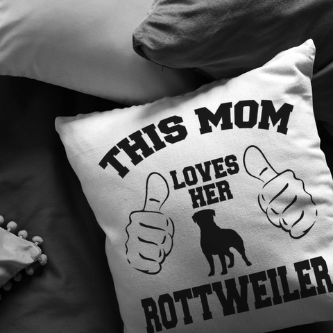 This Mom Loves Her ROTTWEILER- Pillow