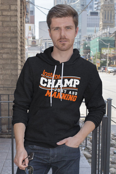 FunkyShirty Instant Champ Just Add Manning (Men)  Creative Design - FunkyShirty