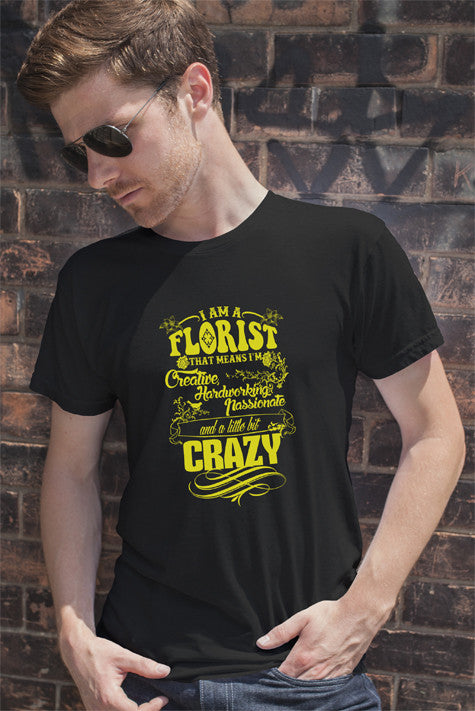 FunkyShirty I am a Florist (Men)  Creative Design - FunkyShirty