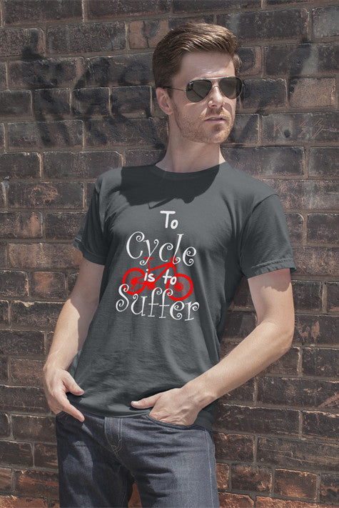 To Cycle is to Suffer (Men)