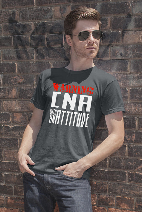 Warning CNA with an Attitude (Men)