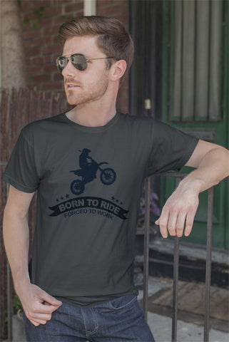 FunkyShirty Born to Ride  Forced to Work (MEN)  Creative Design - FunkyShirty