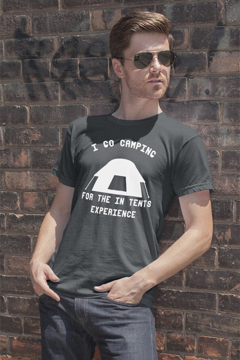 FunkyShirty I Go Camping for the in Tents Experience (Men)  Creative Design - FunkyShirty