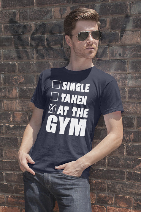 FunkyShirty Single Taken at the GYM (Men)  Creative Design - FunkyShirty