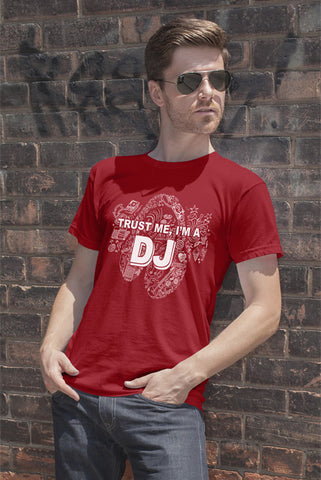 FunkyShirty Trust Me Im a DJ (MEN)  Creative Design - FunkyShirty