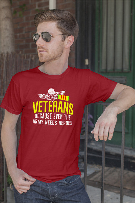 FunkyShirty Veterans Because even the army needs Heroes (Men)  Creative Design - FunkyShirty