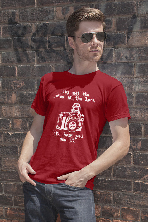 FunkyShirty Its not  the sieze of the lens It's how you use it (Men)  Creative Design - FunkyShirty
