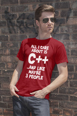 FunkyShirty All i Care About is C++...and like maybe 3 People (Men)  Creative Design - FunkyShirty
