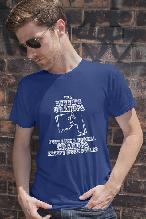 FunkyShirty Im a Running Grandpa Just Like a normal Grandpa Except much Cooler  Creative Design - FunkyShirty