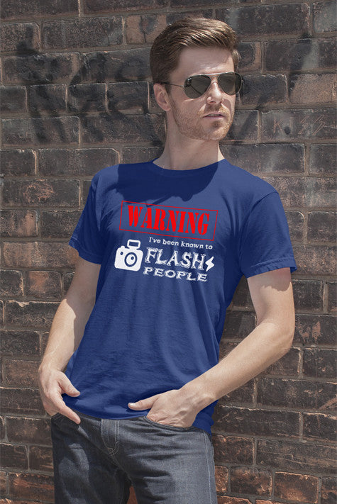FunkyShirty Warning Ive been known to Flash People (Men)  Creative Design - FunkyShirty