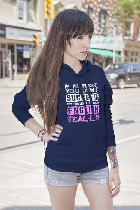 FunkyShirty If at First You Dont Succeed Try Listining to Your English Teacher (Women)  Creative Design - FunkyShirty