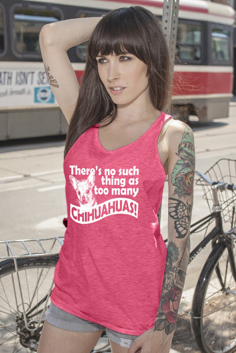 FunkyShirty There's no such Thing as Too Many Chihuahuas! (Women)  Creative Design - FunkyShirty
