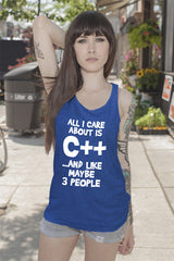 FunkyShirty All i Care About is C++...and like maybe 3 People (Women)  Creative Design - FunkyShirty