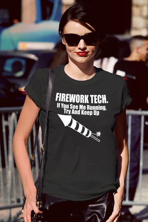 Firework Tech. If you see me running try and keep up (Women)