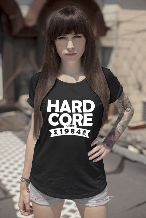FunkyShirty Hardcore Since 1984 (WOMEN)  Creative Design - FunkyShirty