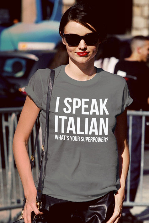 FunkyShirty I Speak Italian what's your Superpower (Women)  Creative Design - FunkyShirty