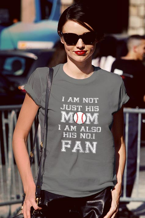 FunkyShirty I am Not Just His Mom I am Also His No 1 FAN  Creative Design - FunkyShirty