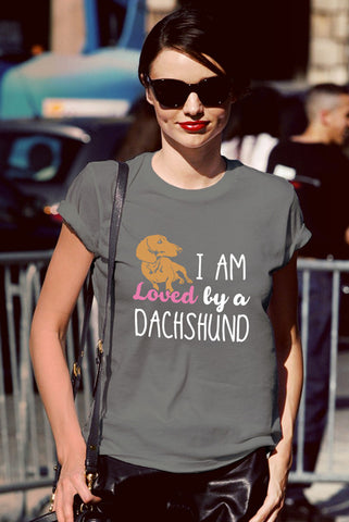 FunkyShirty I am Loved by a Dachshund (Women)  Creative Design - FunkyShirty
