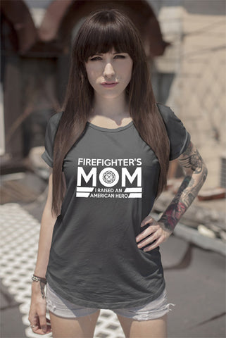FunkyShirty Firefighter MOm I Raised an American Hero  Creative Design - FunkyShirty