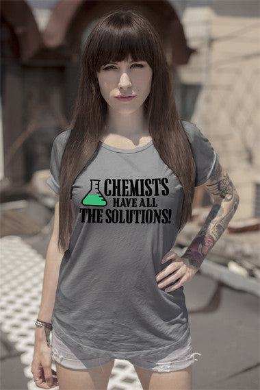 Chemists have All The Solutions! (Women)