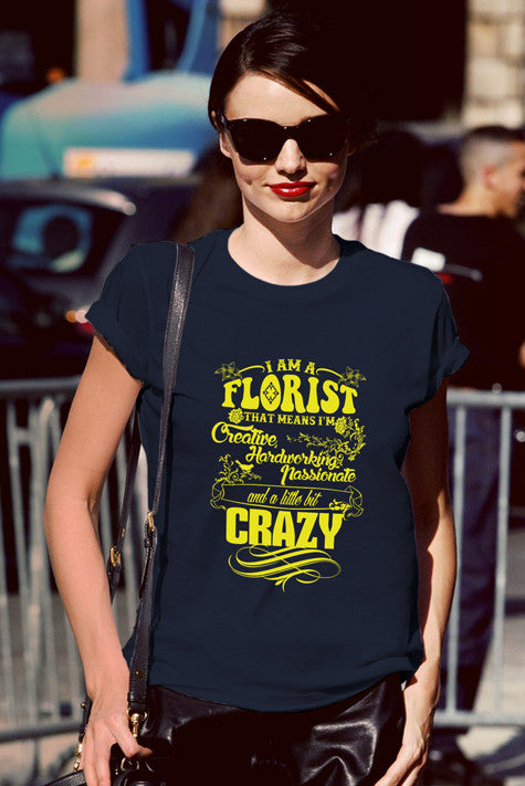 FunkyShirty I am a Florist (Women)  Creative Design - FunkyShirty