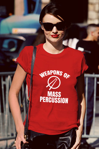 FunkyShirty Weapons of Mass Percussion (Women)  Creative Design - FunkyShirty