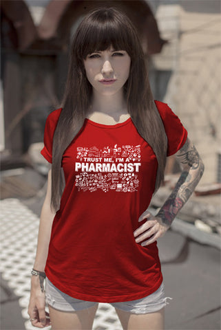 FunkyShirty Trust me Im a Pharmacist (Women)  T-shirt - FunkyShirty