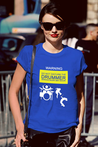 FunkyShirty Warning do not Disturb the Drummer serious injury may Occur (Women)  Creative Design - FunkyShirty