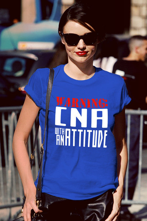 FunkyShirty Warning CNA with an Attitude (Women)  Creative Design - FunkyShirty