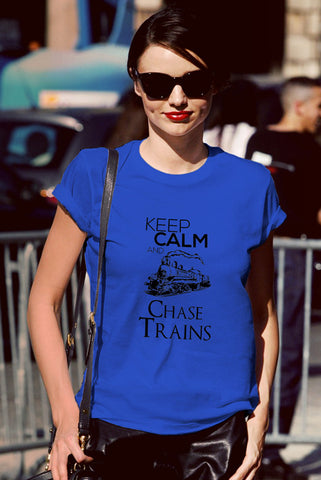 Keep Calm and Chase Trains (Women)