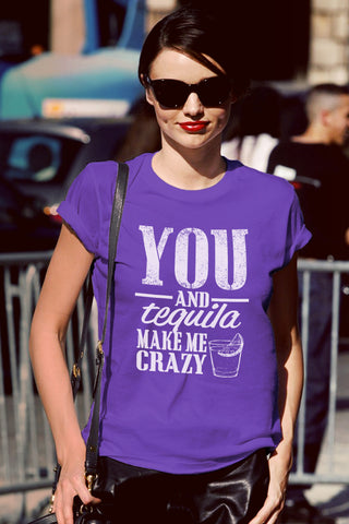 FunkyShirty You and Tequila Make me Crazy (Women)  Creative Design - FunkyShirty