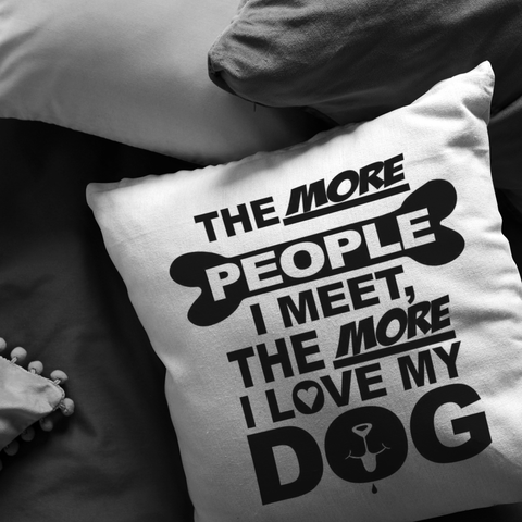 The More People Love Dog - Pillow