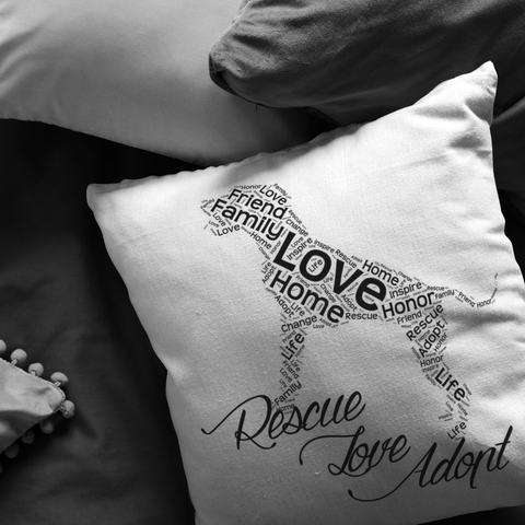 Dog Rescue, Love and Adopt - Pillow