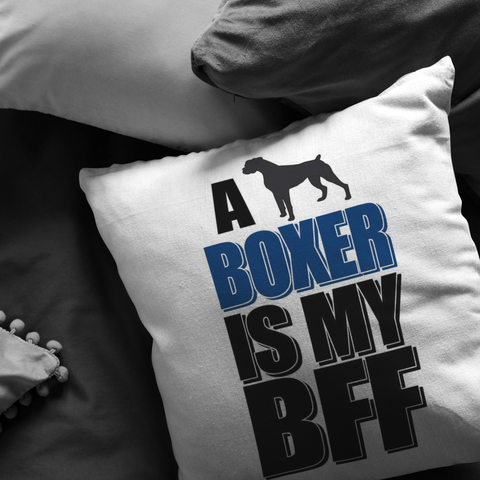 A Boxer is My BFF - Pillow