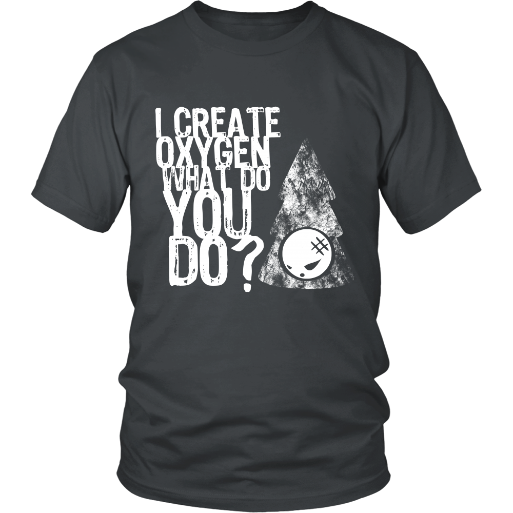 FunkyShirty I Create Oxygen What Do you Do? (Men)  Creative Design - FunkyShirty