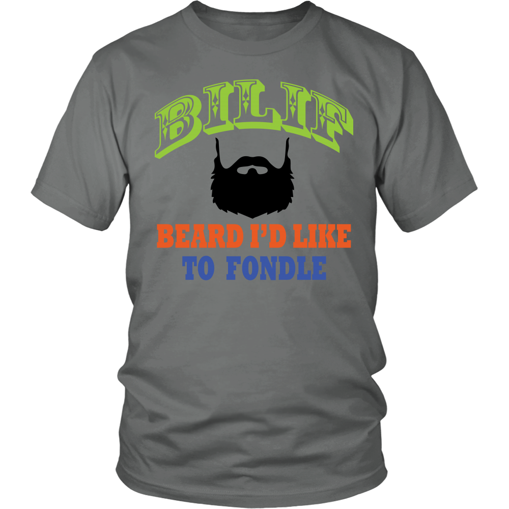 FunkyShirty BILIF Beard I'd Like to Fondle  Creative Design - FunkyShirty