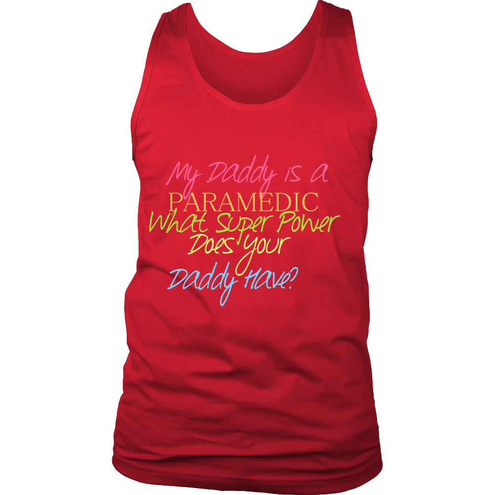 FunkyShirty My Daddy is a Paramedic what super Power Does your Daddy Have  Creative Design - FunkyShirty