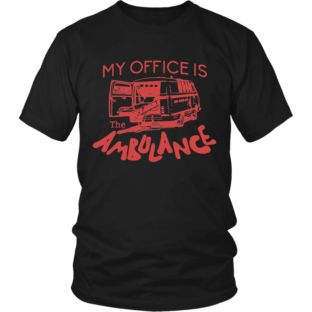 FunkyShirty My Office is the Ambulance (Men)  Creative Design - FunkyShirty